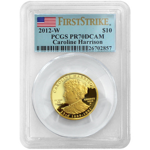 2012 W First Spouse Caroline Harrison Half Ounce Gold PR70 DCAM FS PCGS