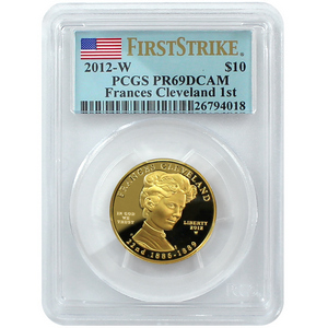 2012 W First Spouse Frances Cleveland First Term Half Ounce Gold Coin PR69 DCAM FS PCGS