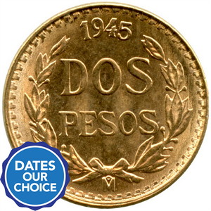 Mexico Gold Two Pesos Date Our Choice
