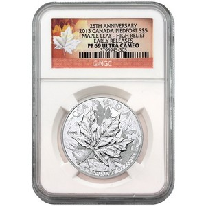 2013 Canada Silver 25th Anniversary Maple Leaf 1oz High Relief Piedfort PF69 UC ER NGC Maple Leaf Label