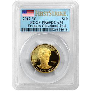 2012 W Gold First Spouse Francis Cleveland 2nd Term Half Ounce PR69 DCAM FS PCGS