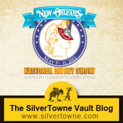 Join SilverTowne in New Orleans May 9th-11th at the 2013 ANA National Money Show