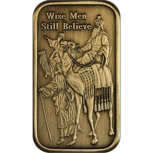 2014 Wise Men Still Believe Bronze Bar