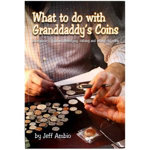 What to do with Grandaddys Coins