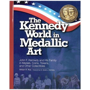 The Kennedy World in Medallic Art - Whitman Book