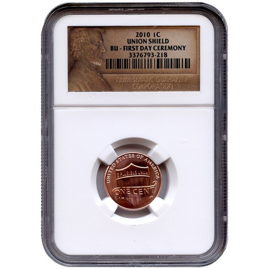 2010 P Lincoln Cent Union Shield 1st Day Issue BU NGC