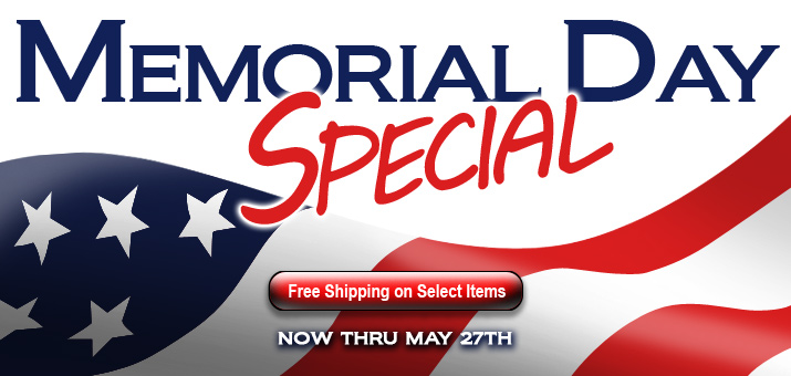 Memorial Day Selections - Free Shipping Through May 27th