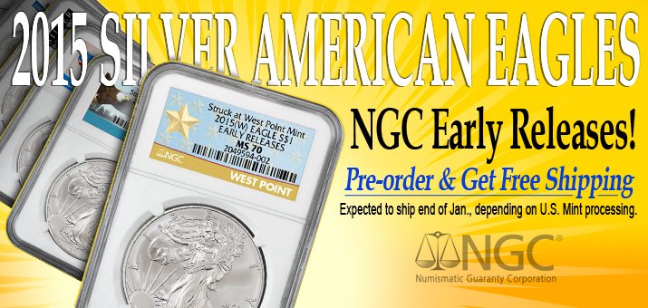 Reserve Your 2015 Silver American Eagle NGC Early Release Coins Today!