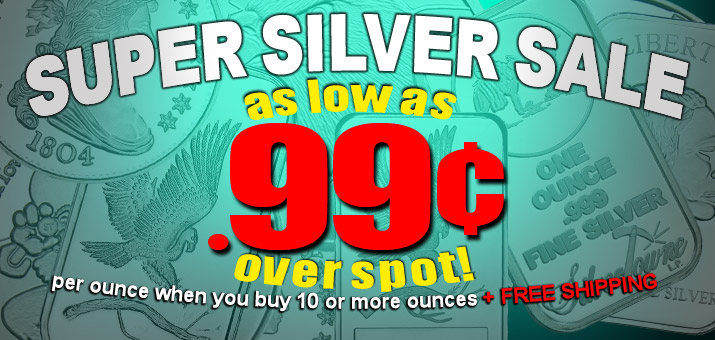 $.99 Over Spot on.999 Silver 10+ Ounces!