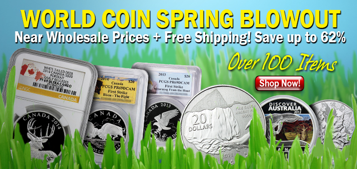 World Coin Spring Blowout