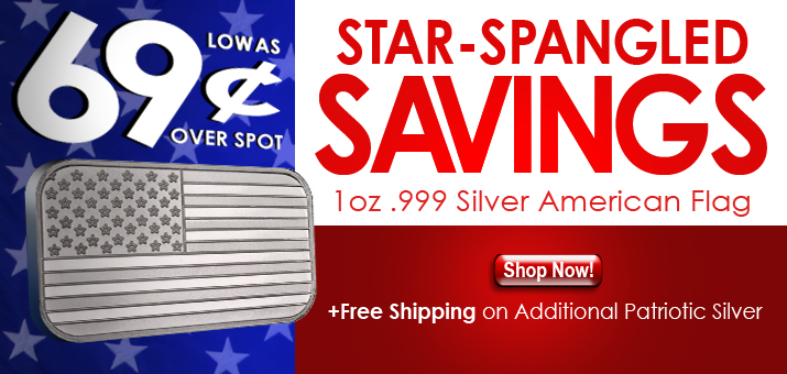 Celebrate Independence Day - Silver As Low As $.69 Over Spot!