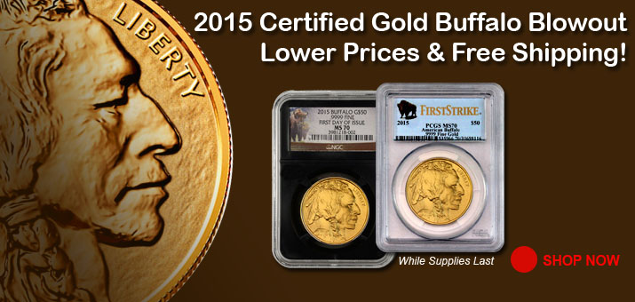 Certified Gold Buffalo Blowout