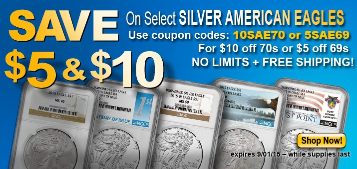 Save $5 and $10 on Select 2015 NGC Certified SAEs