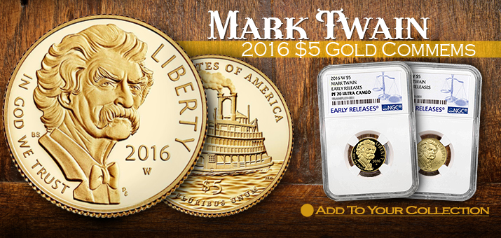 2016 $5 Gold Mark Twain Commemorative Coins Now Available!