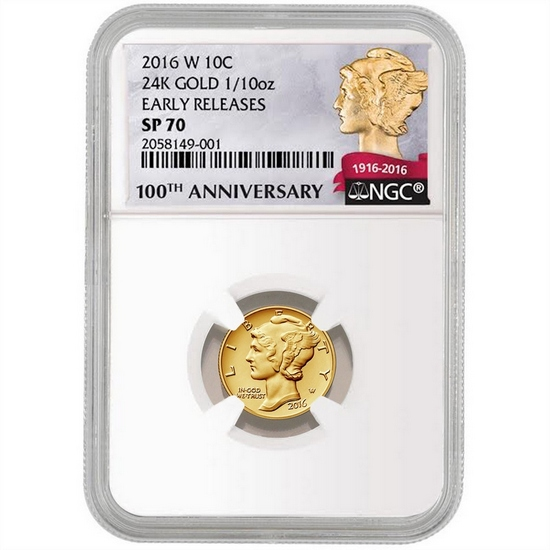 2016 W Gold Mercury Dime Centennial Coin Tenth Ounce SP70 ER NGC 100th Anniversary Label