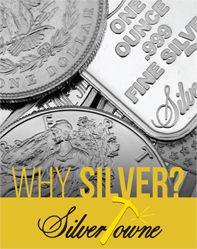 SilverTowne Why Silver Informational Brochure
