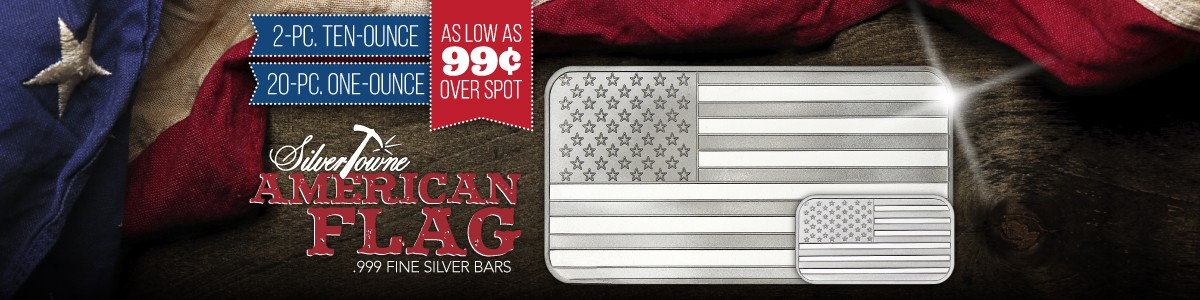 2pc 10oz OR 20pc 1oz SilverTowne American Flag Silver Bars as low as 99 Cents Over Spot Per Ounce!