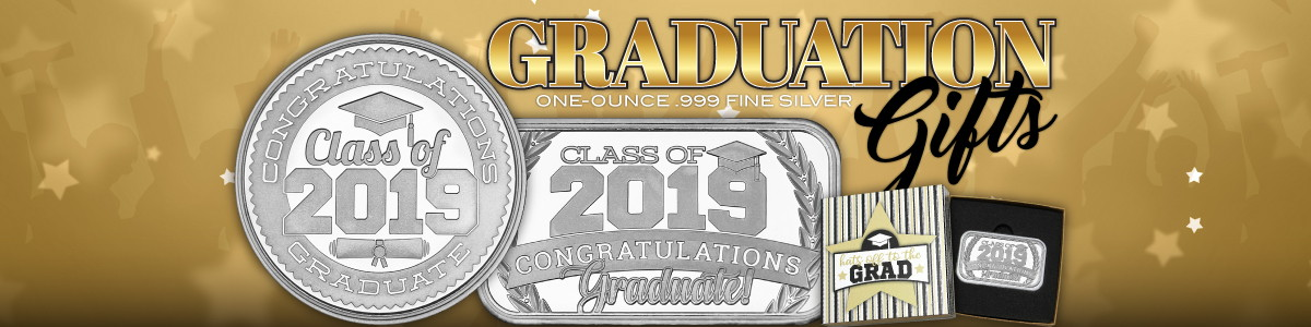 2019 Silver Bars and Rounds for Graduation