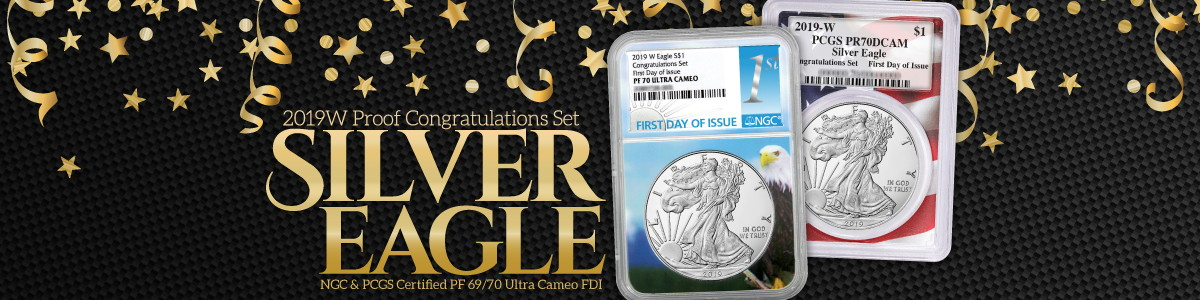 2019 W Proof Silver Eagles Congratulations Set