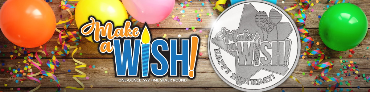NEW Make a Wish Birthday Themed .999 Fine Silver Bullion Rounds