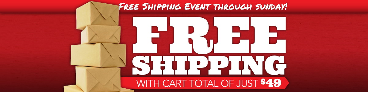 $49 Minimum Cart Total Qualifies for Free Shipping Sitewide Through Weekend Only