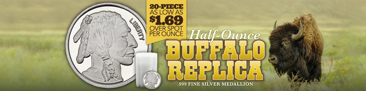 Half Ounce Buffalo Replica Rounds Lower Premium in 20pc Lots