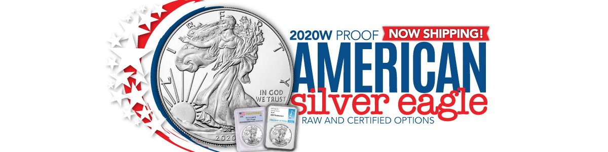 Now Shipping! 2020 W Silver American Eagle BU Proof Certified Coins!