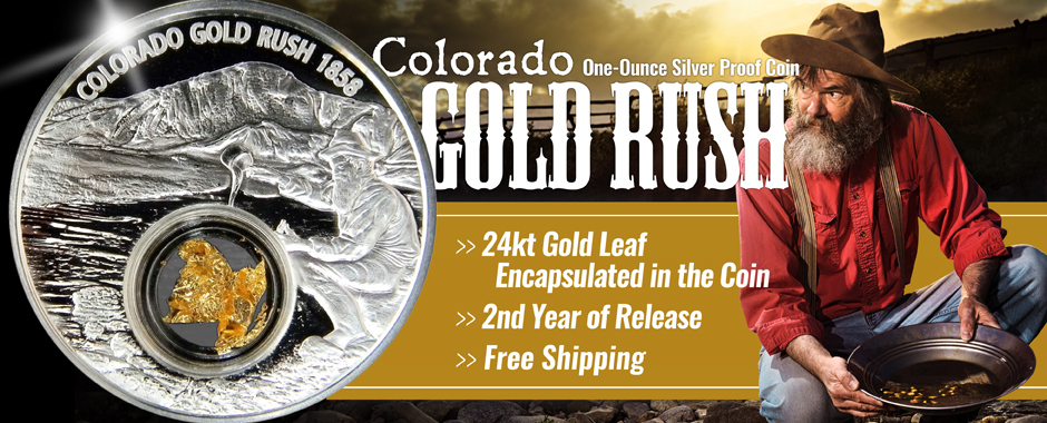 New Colorado Gold Rush Silver Proof Coin