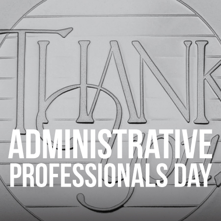Administrative Professionals Thank You