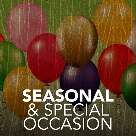 Seasonal and Special Occasions
