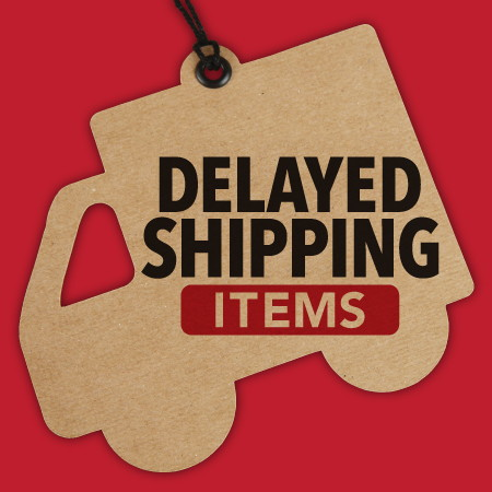 Delayed Shipping Items