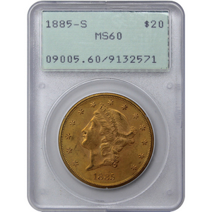 1885 S $20 Gold Liberty Head Coin Type III MS60 PCGS First Generation Holder