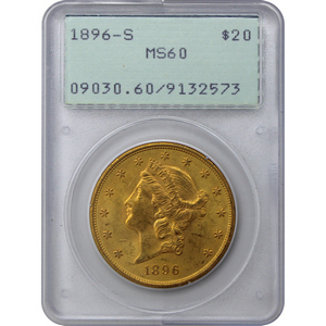 1896 S $20 Gold Liberty Head Coin Type III MS60 PCGS First Generation Holder