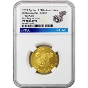 2019 Apollo 11 50th Anniversary Robbins Medal Restrike 1/2oz Gold Matte Proof PF70 NGC FDI Label