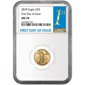 2019 Gold American Eagle 1/10oz ($5) Gold Coin MS70 NGC First Day Issue Label
