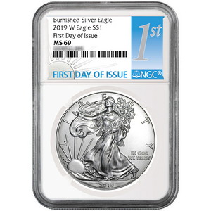 2019 W Burnished Silver American Eagle MS69 FDI NGC First Day Issue Label