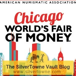 Visit SilverTowne at the 2014 ANA World's Fair of Money in Chicago