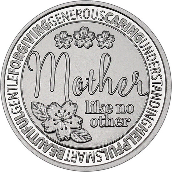 Mother Like No Other 1oz .999 Silver Medallion Close up of Design