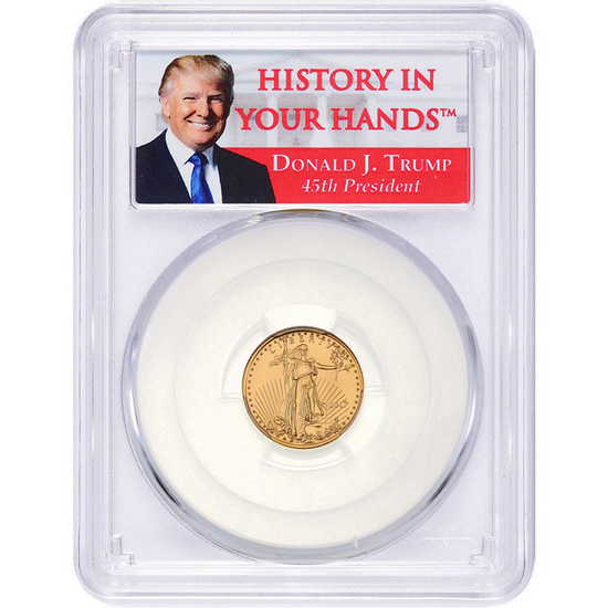 "2017 Gold American Eagle 1/10oz MS70 FS PCGS Donald J. Trump ""History In Your Hands"" Label"