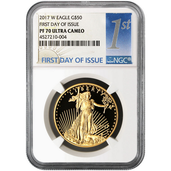 2017 W Gold American Eagle 1 Ounce $50 PF70 UC FDI NGC 1st Label