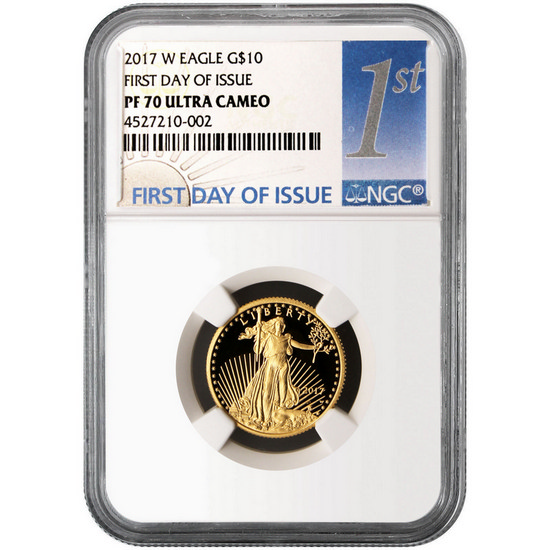 2017 W Gold American Eagle 1/4 Ounce $10 PF70 UC FDI NGC 1st Label