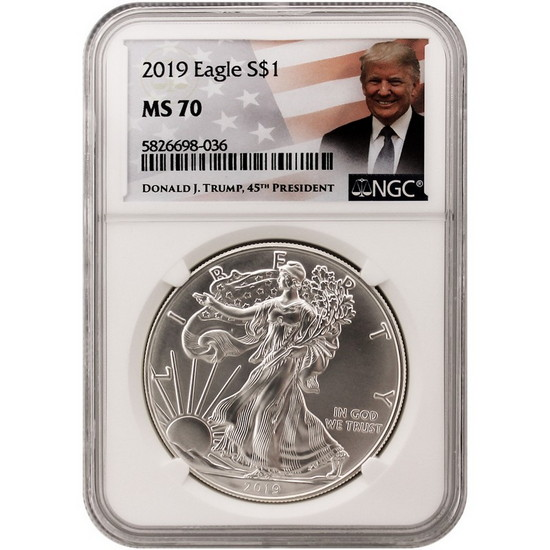 2019 Silver American Eagle MS70 NGC Trump Label