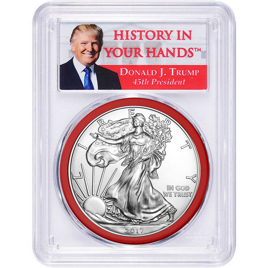 "2017 Silver American Eagle MS70 FS Red Gasket PCGS Donald J. Trump ""History In Your Hands"" Label"