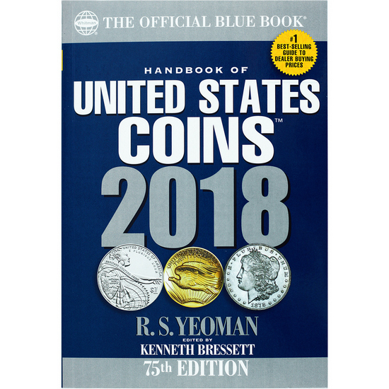 The Official 2018 Blue Book of United States Coins Soft Cover