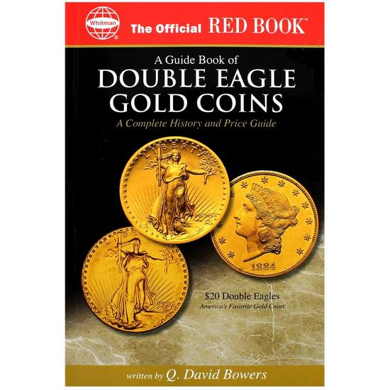 Double Eagle Gold Coin Guide Book