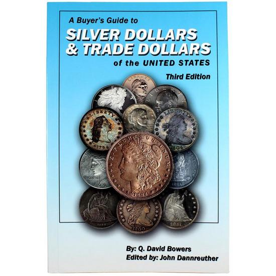 Buyers Guide to Silver Dollar and Trade Dollars of the United States 3rd Edition
