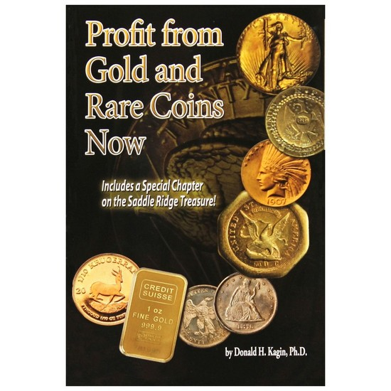 Profit from Gold and Rare Coins Now Book