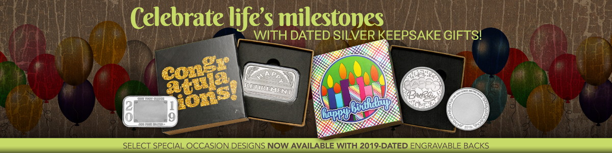 2019 Dated SilverTowne Minted Special Occasion 999 Silver Bullion Gifts