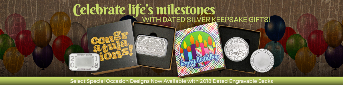 2018 Dated SilverTowne Minted Special Occaion 999 Silver Bullion Gifts