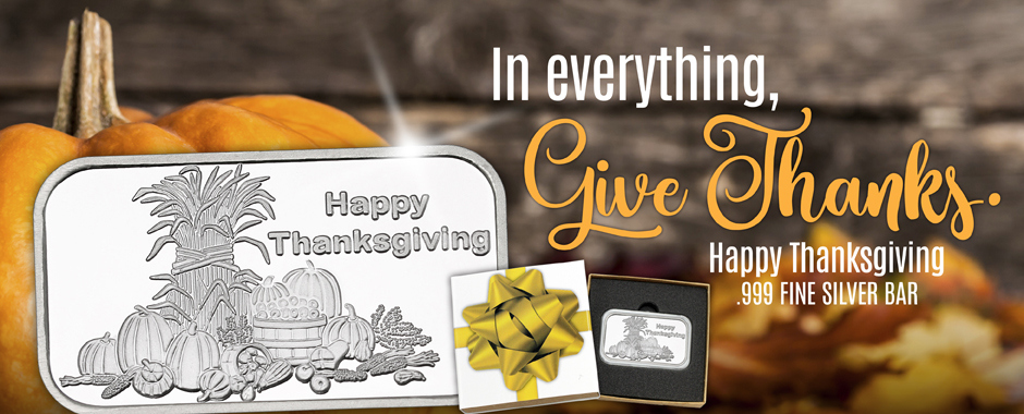 Thanksgiving .999 Fine Silver Gifts